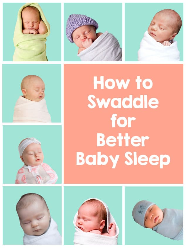 Swaddle your baby for a better, longer sleep