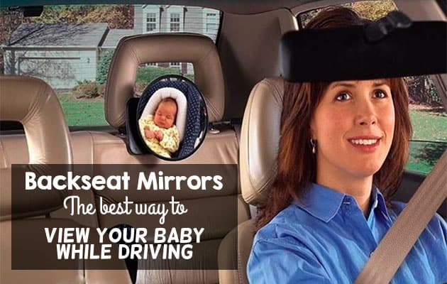 backseat mirrors- the best way to view your baby while driving