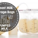 Breast milk storage bags: The BEST way to store milk