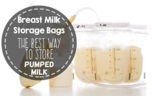 Breast milk storage bags: The BEST way to store milk