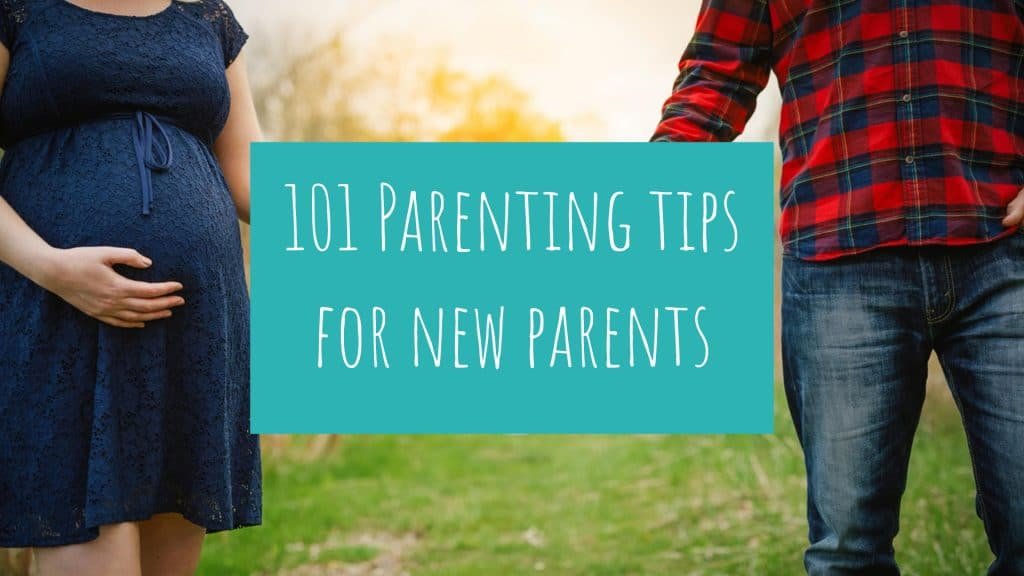 101 parenting tips for new parents