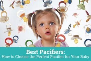 The complete guide to baby pacifiers