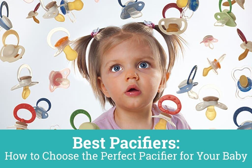 best pacifiers how to choose the perfect pacifier for your baby